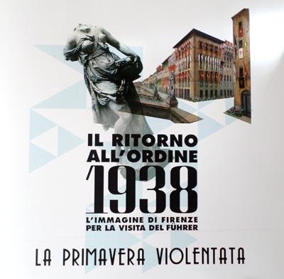 IL ritorno all'ordine. L'immagine di Firenze per la visita del Führer.