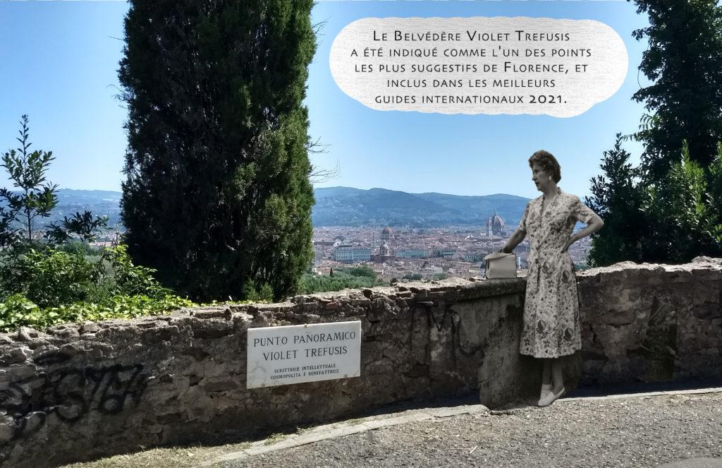 Le Belvédère  Violet Trefusis est officiellement sur les cartes routières.